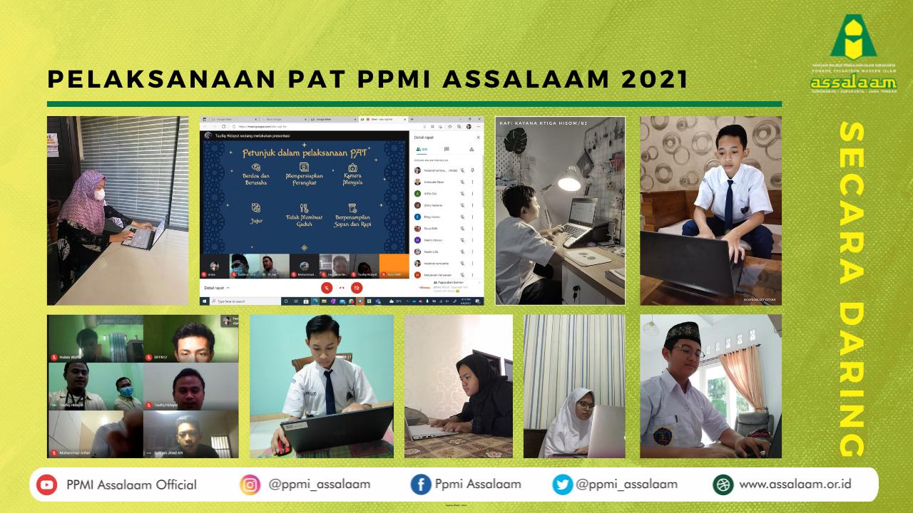 Pelaksanaan PAT PPMI Assalaam 2021